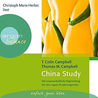 China Study - Die wissenschaftliche Begründung, Hörbuch
