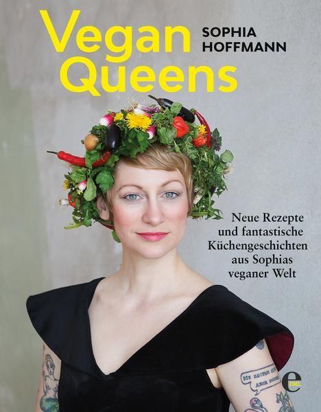 Vegan Queens, Sophia Hoffmann