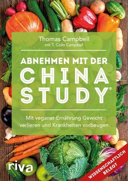 Abnehmen mit der China Study