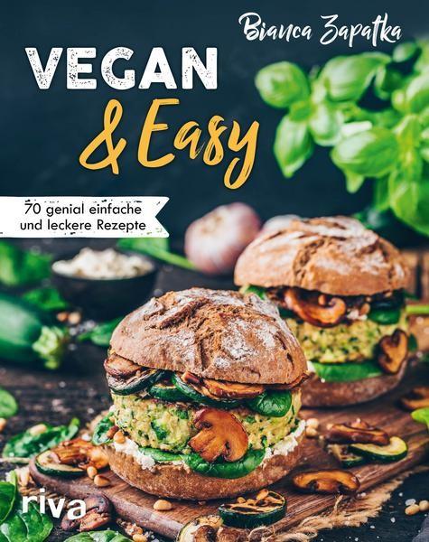 Vegan & Easy von Bianca Zapatka