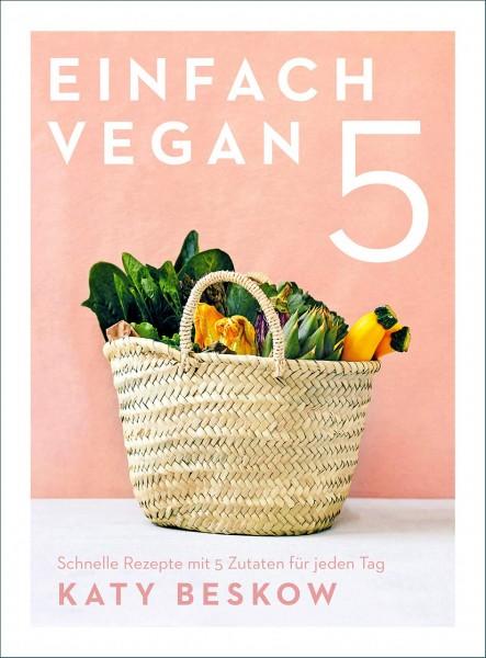 Einfach Vegan von Katy Beskow