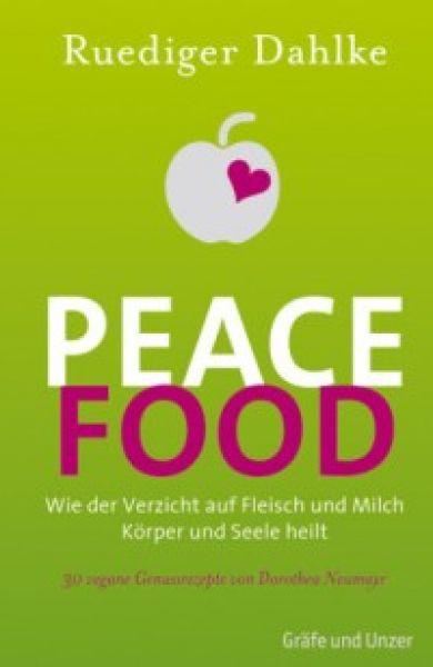 Peace Food, Dr. Ruediger Dahlke